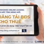 Vinhomes update tính năng TMĐT mới giúp gia tăng cơ hội kết nối giữa các bên trong giao dịch BĐS